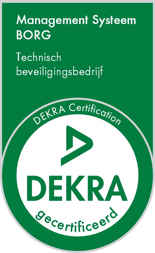 Management Systeem BORG Technisch Beveiligingsbedrijf DEKRA gecertificeerd